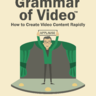 Grammar of Video™ [Manual]